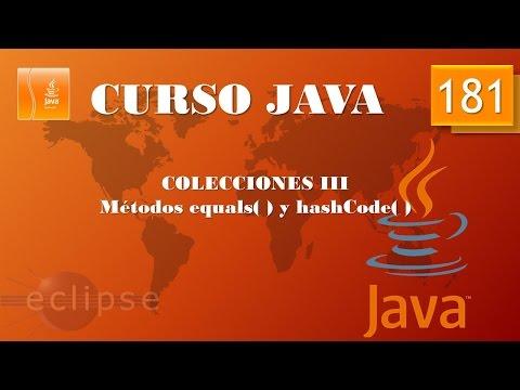 Curso Java. Colecciones III. Métodos equals y hashCode. Vídeo 181