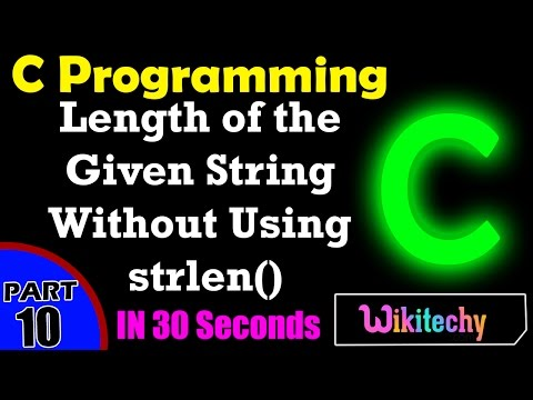 Find the Length of the Given String Without Using strlen() In C | C Interview Questions