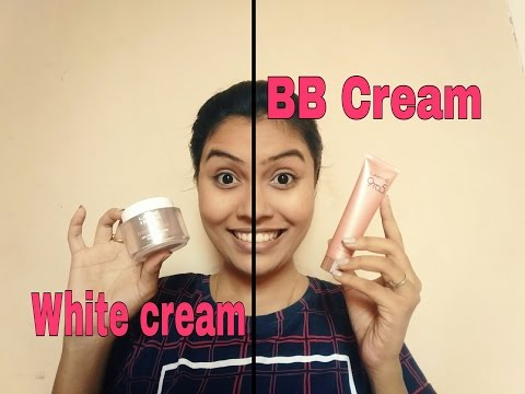 BB Cream vs White cream   what is best for everyday makeup routine?