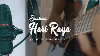 SUASANA HARI RAYA COVER   GUITAR INSTRUMENT VERSION
