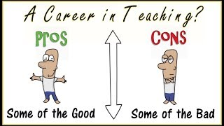 Teaching Career: Pros and Cons