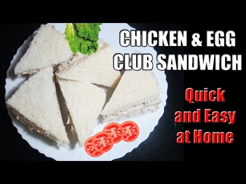 CHICKEN EGG SANDWICH - CLUB SANDWICH - BREAKFAST RECIPES