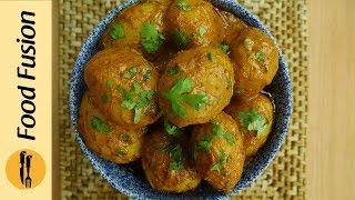Dum Aloo Recipe By Food Fusion