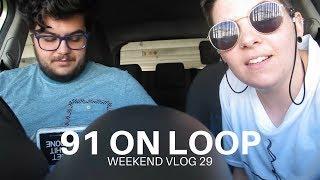 91 on Loop   Weekend Vlog 29