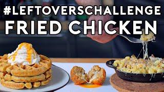 Leftover Fried Chicken 3 Ways | Bonus with Babish