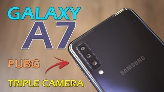 Samsung Galaxy A7 2018 review - the triple camera smartphone with side finger print