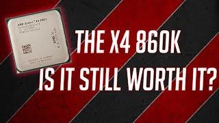 Is The AMD Athlon X4 860K Still a Decent Budget CPU?