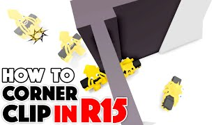 How to CORNER CLIP IN R15! (Tutorial) | Roblox