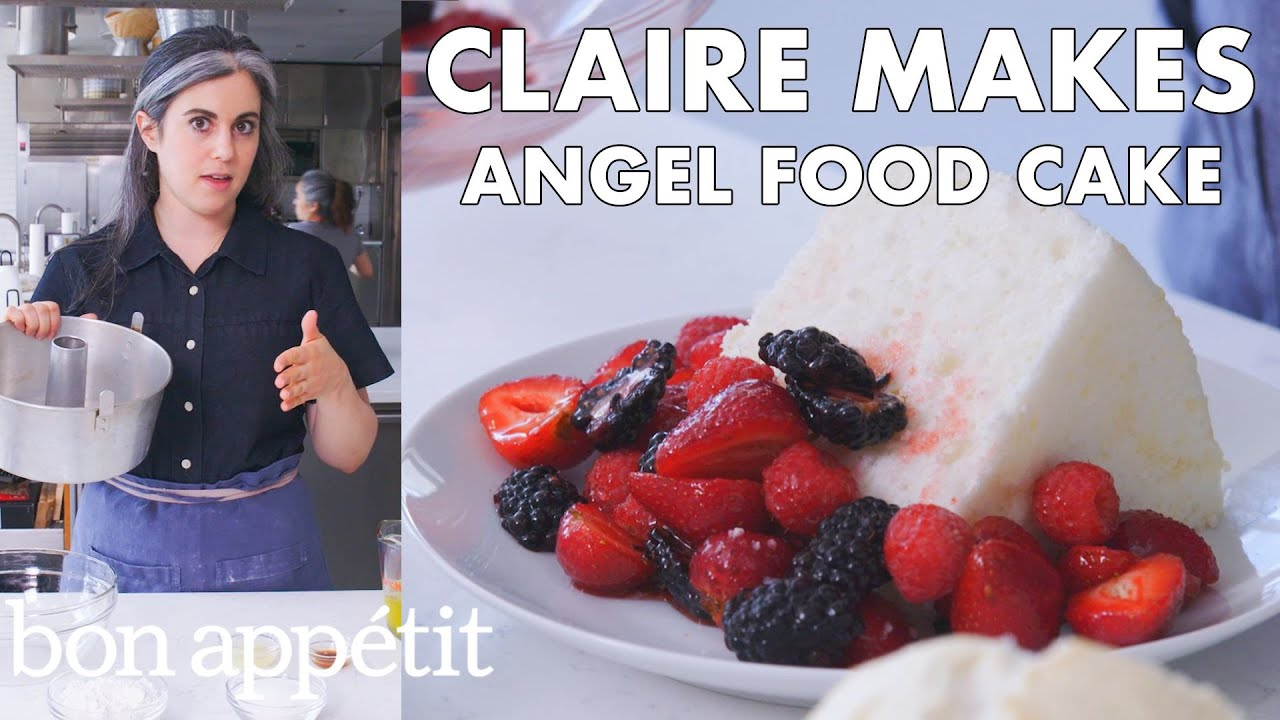 Claire Makes Angel Food Cake   From the Test Kitchen   Bon Appétit