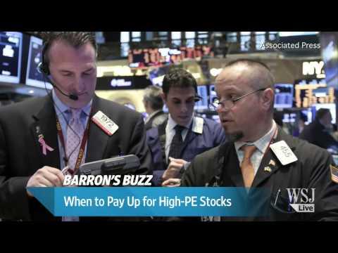 Barron's Buzz: When High P/E Stocks Are Worth It