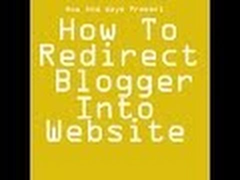 how to redirect blogger into website / how to use hosting of blogger