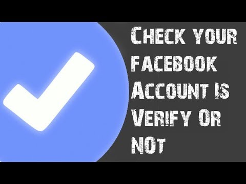 How To Check Our Facebook Account Is Verify Or Not | 2017