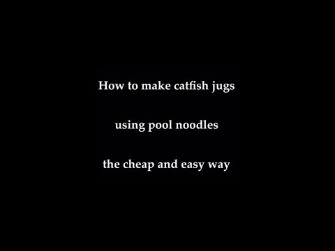 How To Make Catfish Jugs Using Pool Noodles Cheap And Easy