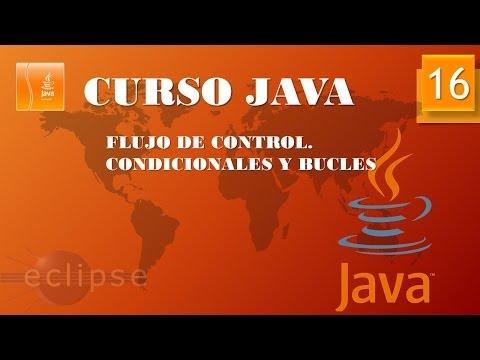 Curso Java. Condicionales I. Vídeo 16
