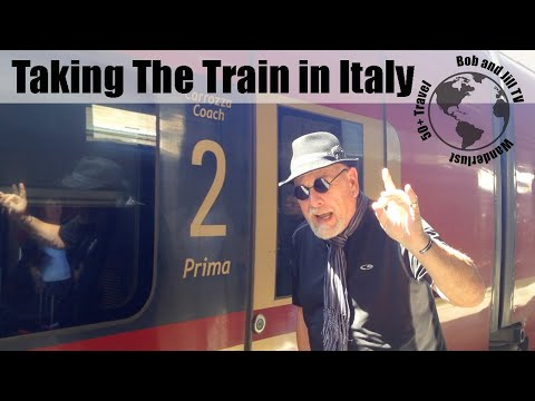 Bob and Jill: Taking the Train in Italy - Rome to Florence (2015)