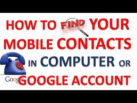 How To Check Mobile Contacts In Google Account  |  (Google) Gmail Contact Manager