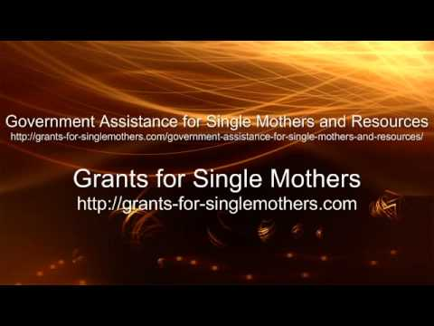 Government Assistance for Single Mothers and Resources