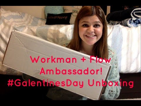Workman + Flow Ambassador! #GalentinesDay Unboxing