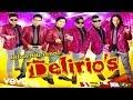 Grupo Delirios - Te Extraño