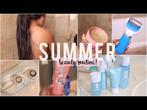 Summer Beauty Routine: Skincare, Body Care + Footcare!
