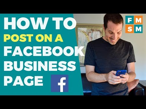 Facebook Tutorial For Posting On A Business Page 2018