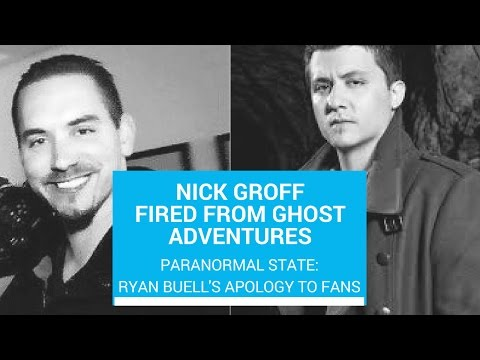 Nick Groff fired from Ghost Adventures & Ryan Buell's Apology