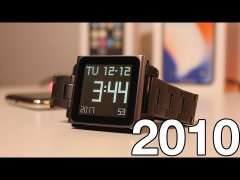 The 2010 Apple Watch - iPod Nano 6G in 2018