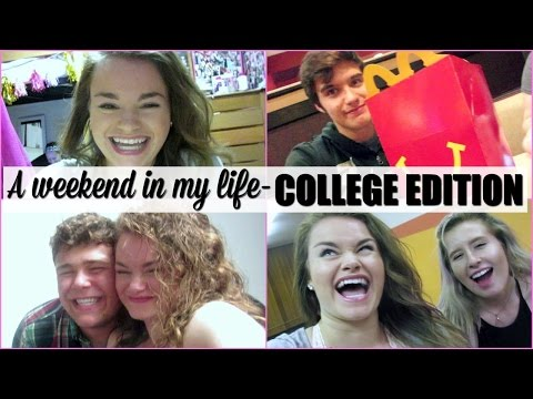 A WEEKEND IN MY LIFE! - COLLEGE EDITION