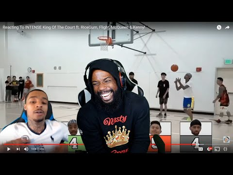 FLIGHT GOT ANGRY AT ME BECAUSE HE'S TRASH! KING Of The Court Reaction! RiceGum, McQueen & Kenny