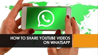 How to Share Youtube Videos on WhatsApp