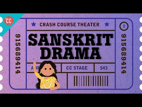 Nostrils, Harmony with the Universe, and Ancient Sanskrit Theater: Crash Course Theater #7