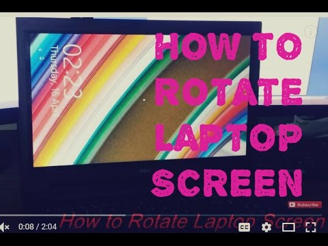 How to Rotate Laptop Screen