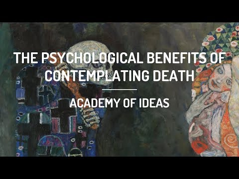 The Psychological Benefits of Contemplating Death