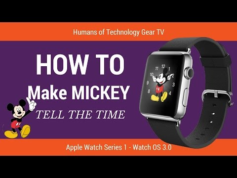 HOW TO make MICKEY/MINNIE MOUSE SPEAK/TELL TIME on APPLE WATCH WATCHOS 3.0 - HoT Gear