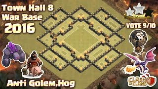 Clash Of Clans - Town Hall 8 (Th8) War Base Anti 2 Star 2016