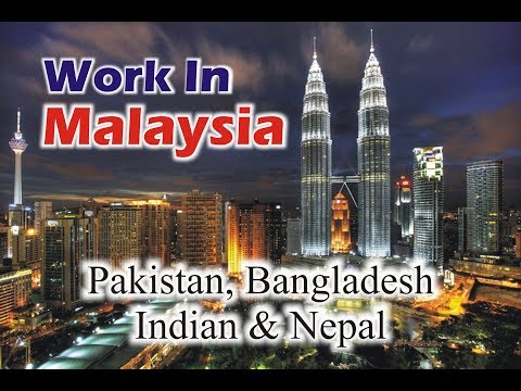 How to Get Job in Malaysia   Pakistan, Indian, Bangladesh   Urdu Hindi