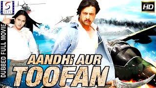 Aandhi Aur Toofan - Full Length Action Hindi Movie