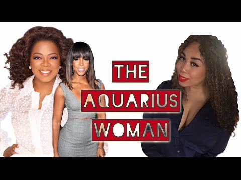 DATING THE AQUARIUS WOMAN - The Strong, Timeless Women