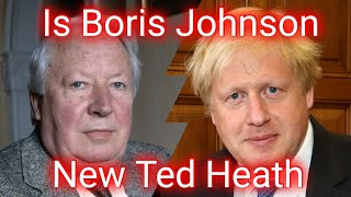 Is Boris Johnson The New Ted Heath