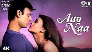Aao Naa | Aishwariya Rai | Vivek Oberoi | Sadhana Sargam | Udit Narayan | Kyun Ho Gaya Na Songs