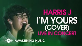 Harris J - I'm Yours (Cover) | Live in Concert