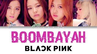 BLACKPINK - Boombayah (Japanese Ver ) [Romaji/Japanese Color