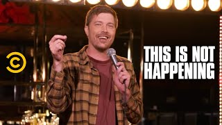 Shane Mauss - Set and Setting - This Is Not Happening - Uncensored