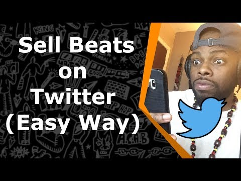 How To Sell Beats Online 2018 - Twitter (Easiest Way)