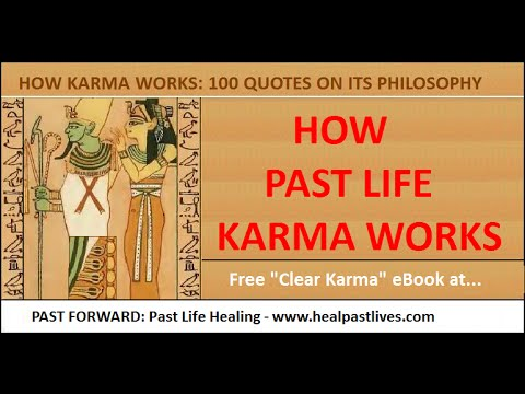 Karma Healing - How Past Life Karma Works