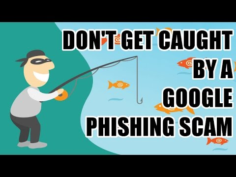 Don't Get Caught By A Google Phishing Scam