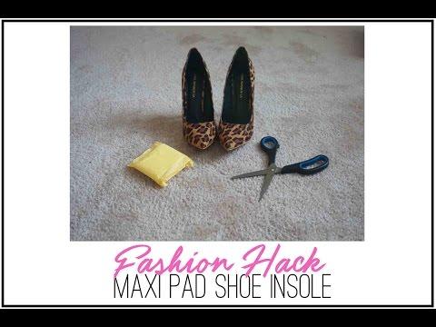 Fashion Hack | Maxi Pad Shoe Insole