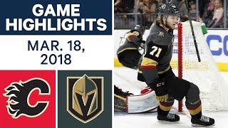 NHL Game Highlights | Flames vs. Golden Knights - Mar. 18, 2018