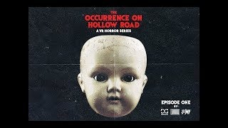 """3D 360° Horror Serial – """"The Occurrence on Hollow Road"""" (Ep.1)"""