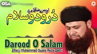 Darood O Salam | Owais Raza Qadri | New Naat 2020 | official version | OSA Islamic